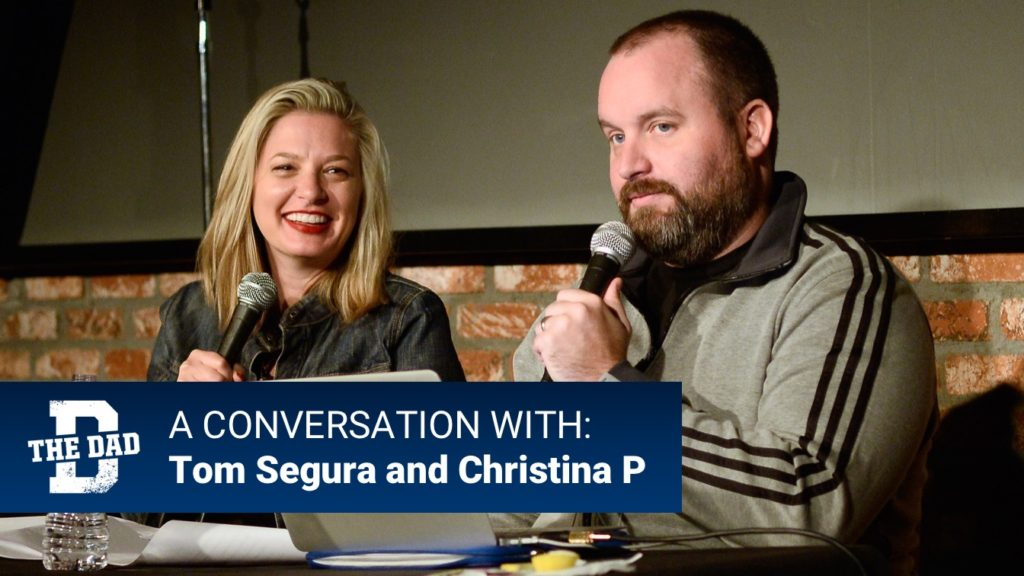 A Conversation About Parenting And Comedy With Tom Segura and Christina P