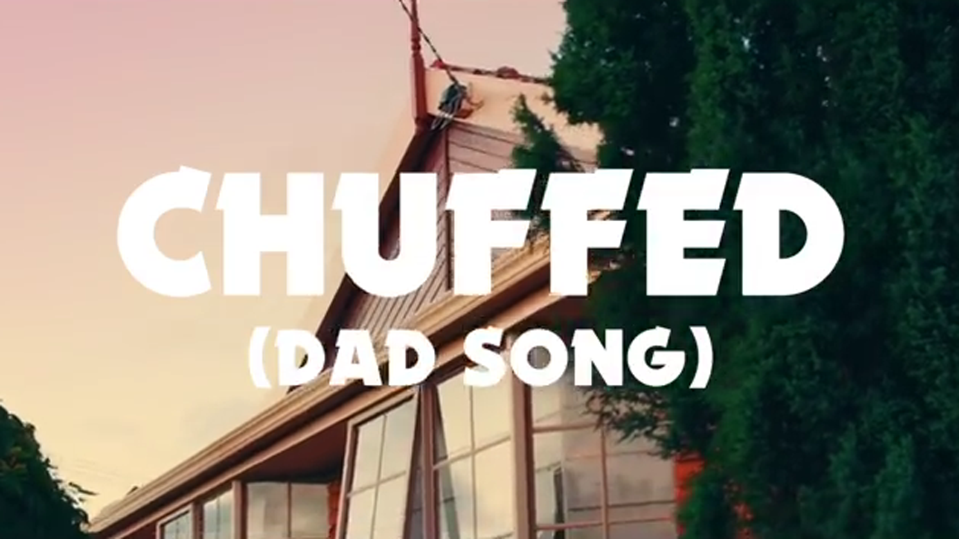 """Australian Comedy Group Releases Song About Everything That Makes Dads """"Chuffed"""""""