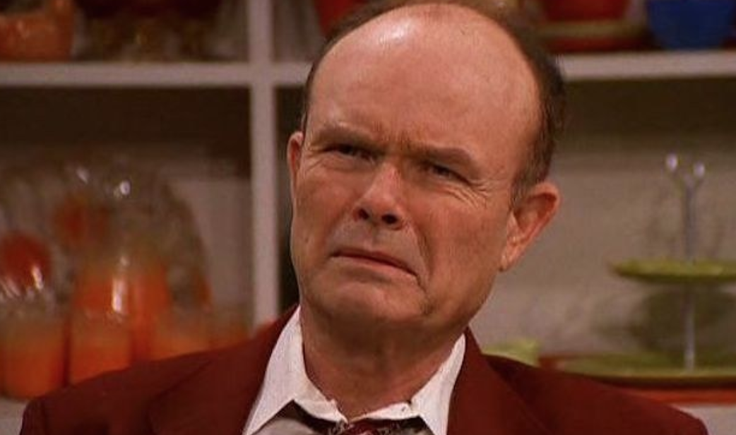 Dad Grades- Red Forman from That '70s Show