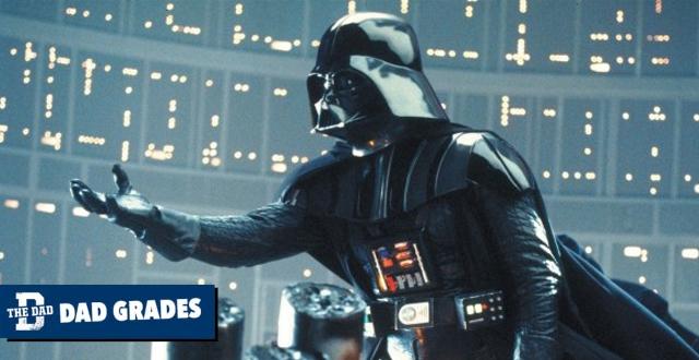 Dad Grades: Darth Vader