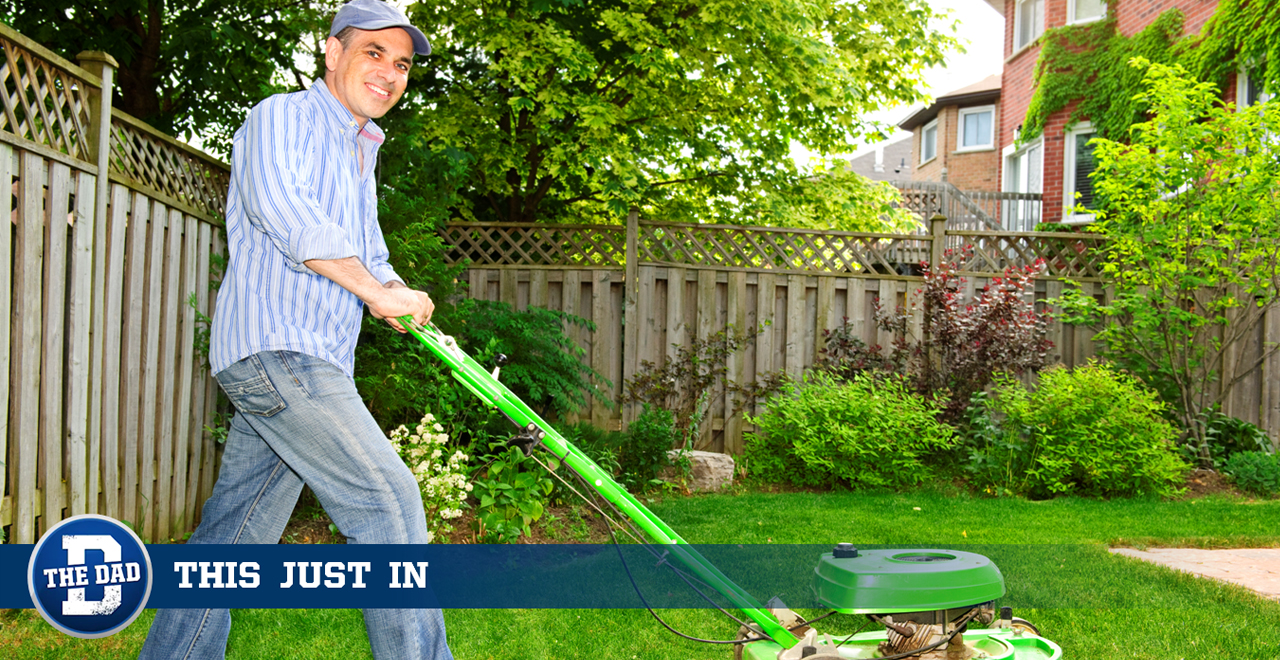 Dad Would Pick Himself in Fantasy Lawn Mowing