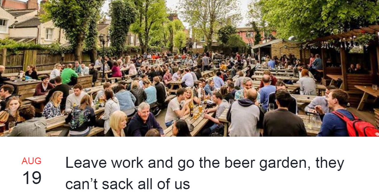 Leave Work and to the Beer Garden