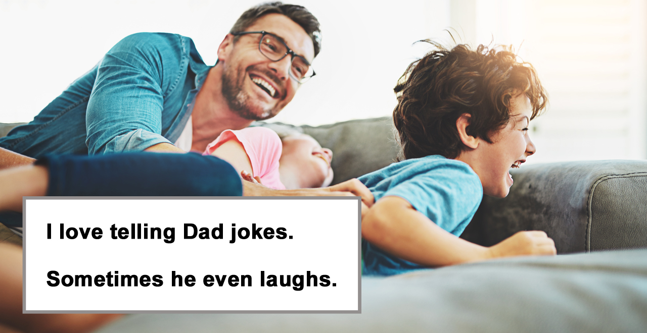 101 Best Dad Jokes to Make Your Kid LOL