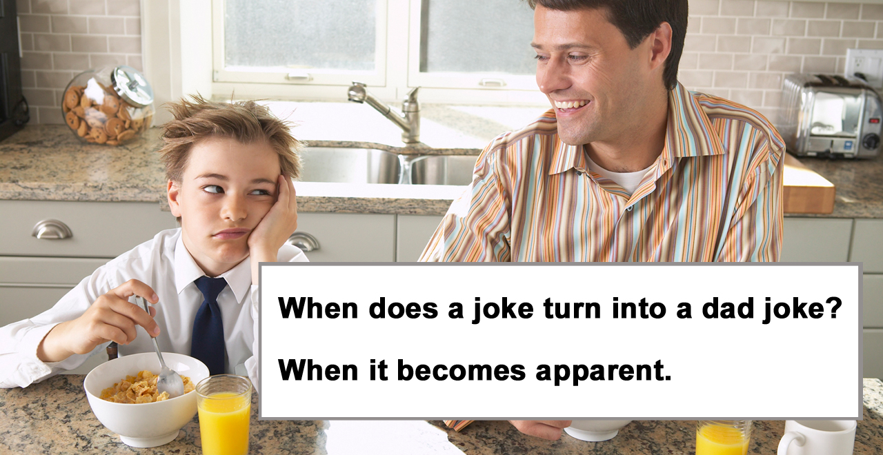101 Worst Dad Jokes to Make Your Kids Cringe