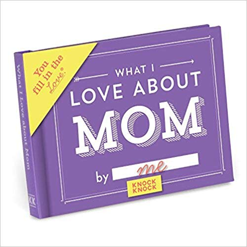 Knock Knock What I Love About Mom Book- best gifts for mom