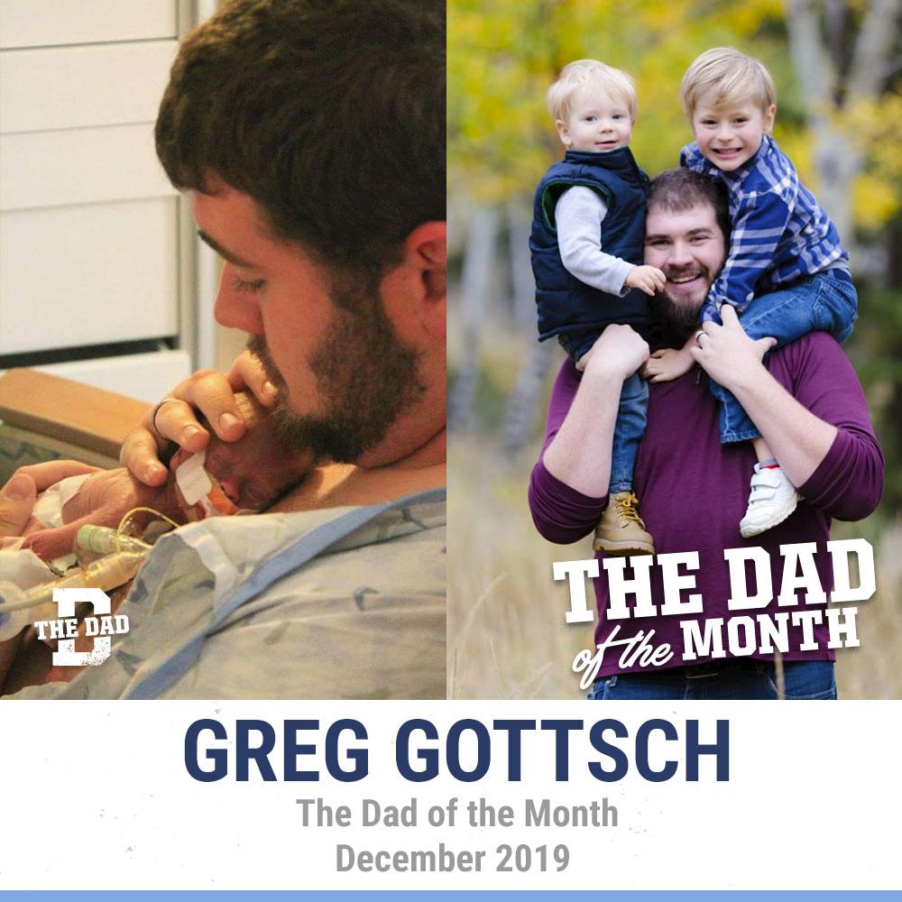 The Dad Of The Month, December 2019: Greg Gottsch
