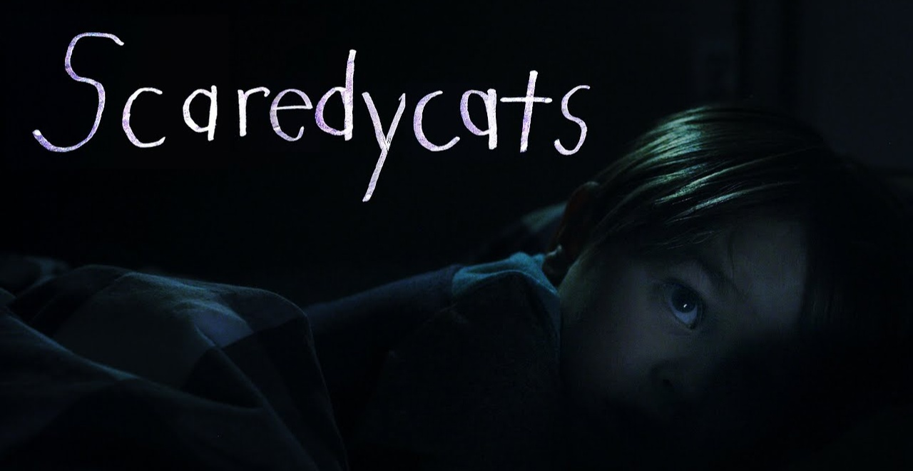 Scaredycats