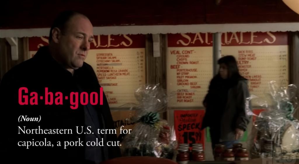 Sopranos Diction: Gabagool
