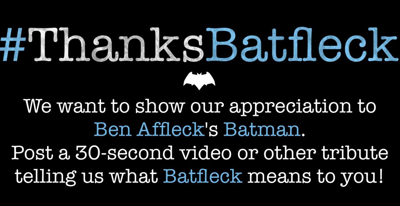 #ThanksBatfleck
