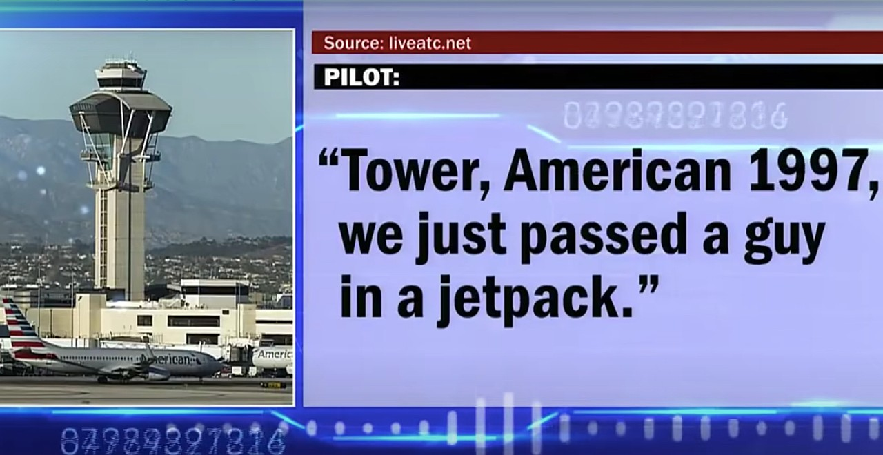 Pilots at LAX Pass Man in Jetpack