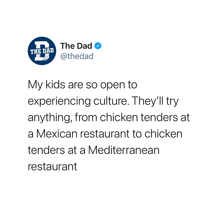 kids will try chicken tenders at any restaurant