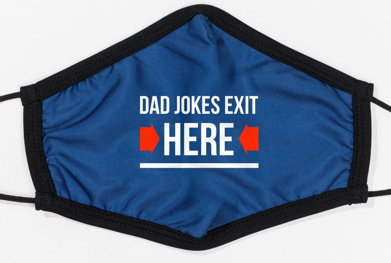 Dad jokes exit here mask
