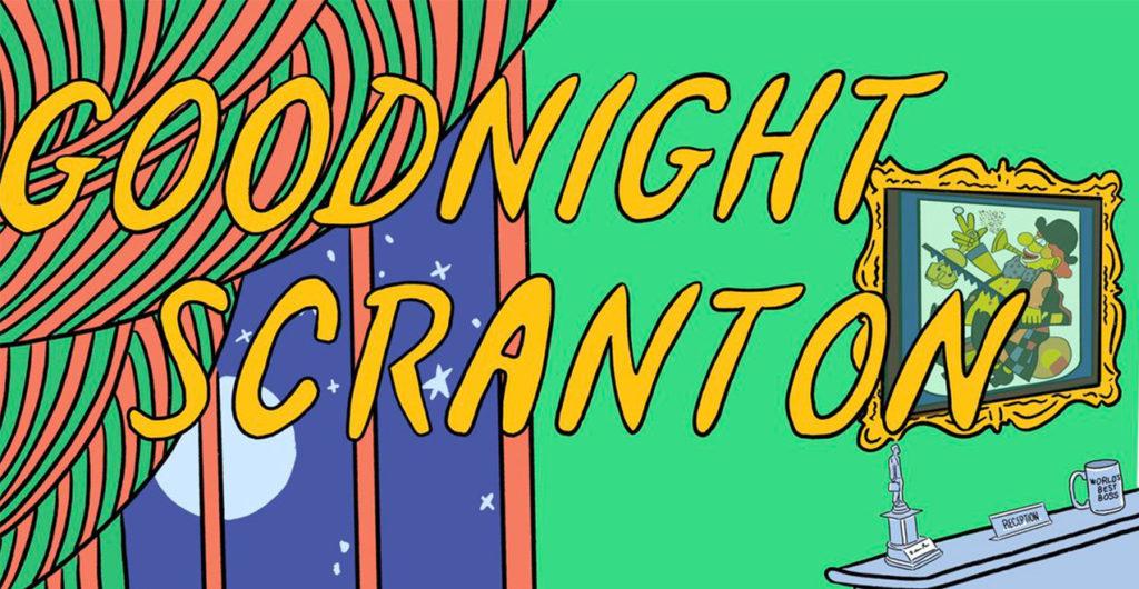 Goodnight Scranton
