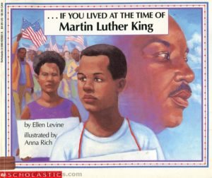 cover for the children's book If You Lived in The Time of MLK