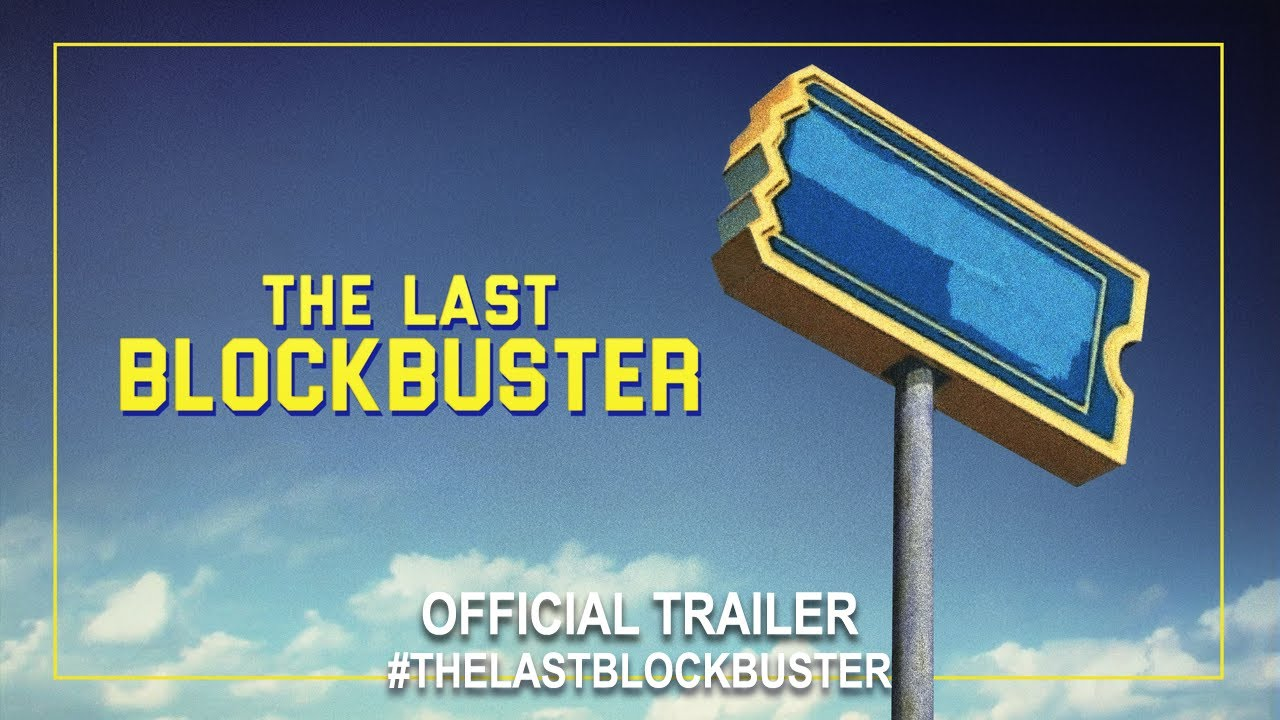 The Last Blockbuster Doc
