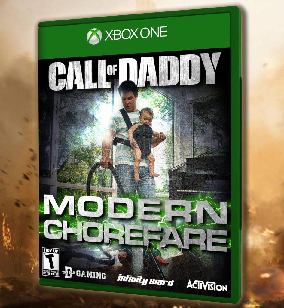 Xbox One. Call of Daddy. Modern Chorefare. The Dad Gaming.