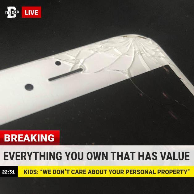 BREAKING: Everything you own that has value. KIDS: We don't care about your personal property. meme, parody, satire