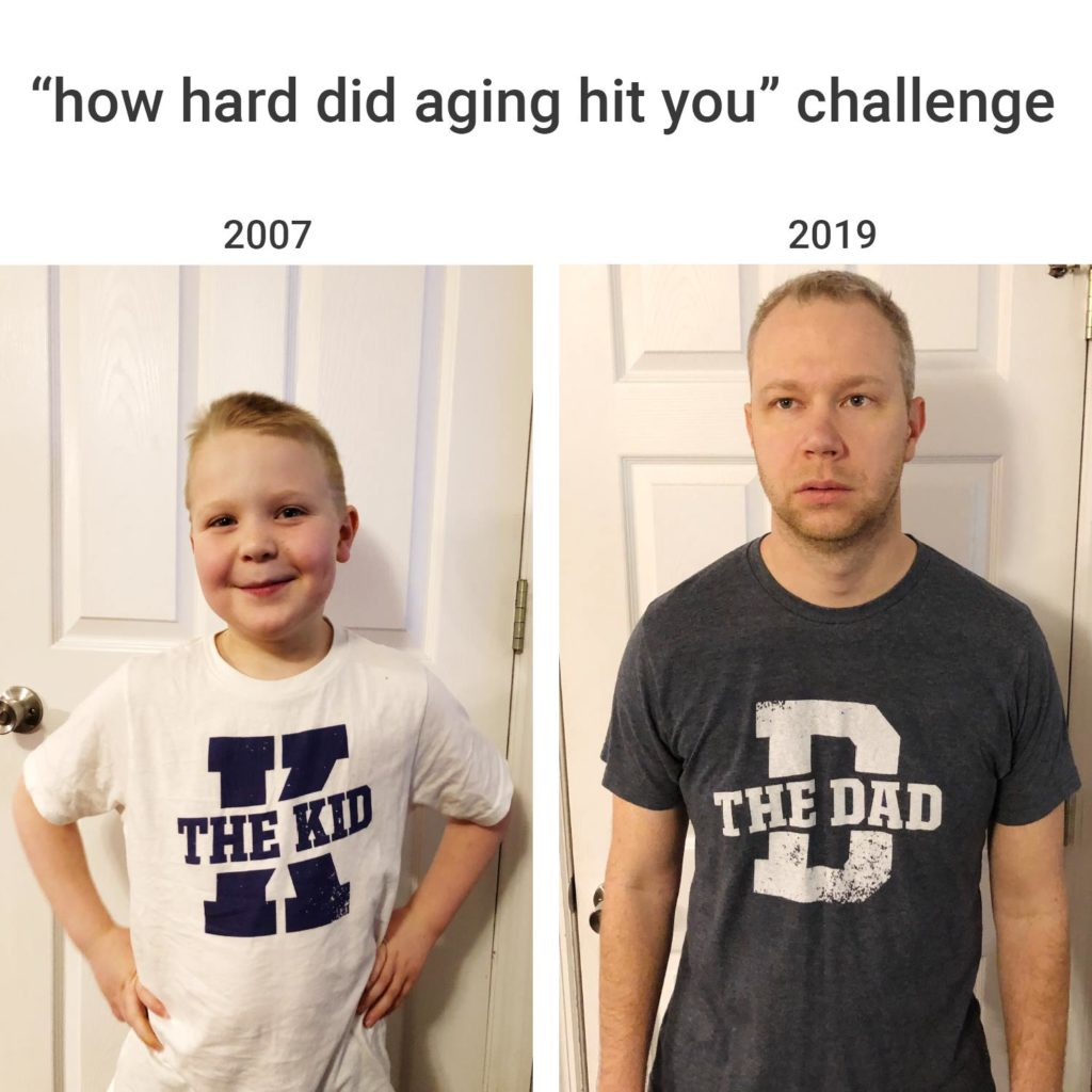 """""""how hard did aging hit you challenge"""" 2007 vs. 2019. Gear, adult, kid, dad"""