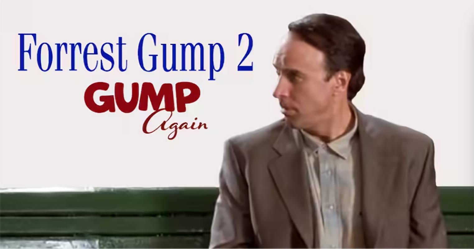Forrest Gump 2: Gump Again