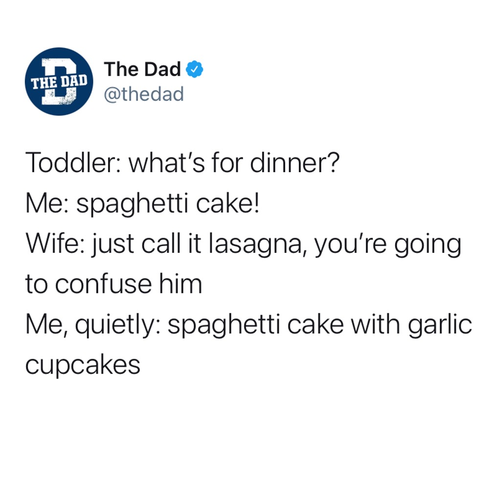 Toddler: What's for dinner? Me: Spaghetti cake! Wife: just call it lasagna, you're going to confuse him. Me, quietly: spaghetti cake with garlic cupcakes. Food, tweet, creative